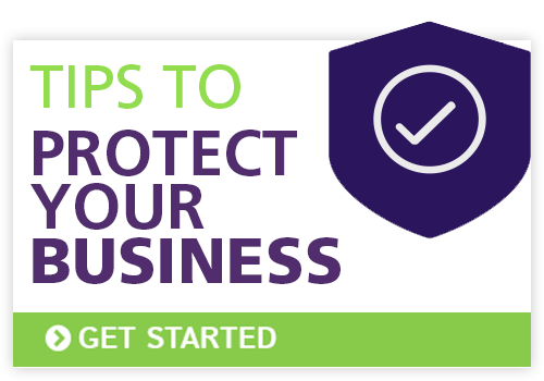 Tips to Protect Your Business